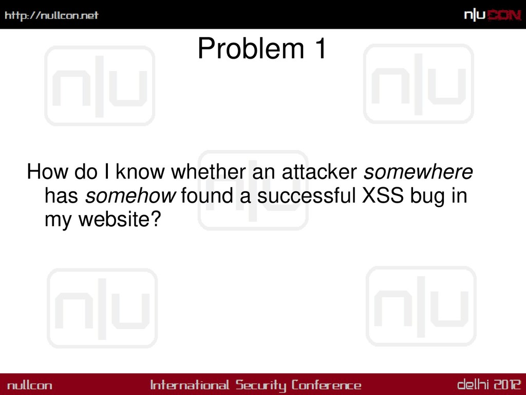 Problem 1 How do I know whether an attacker som...
