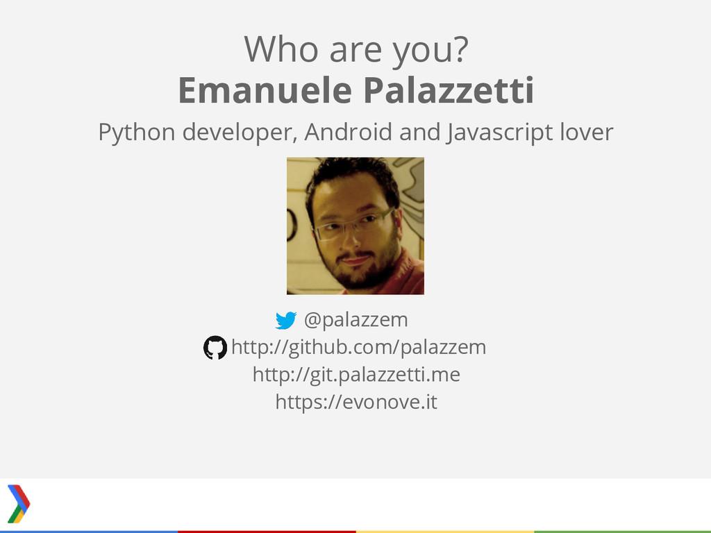 Emanuele Palazzetti Python developer, Android a...