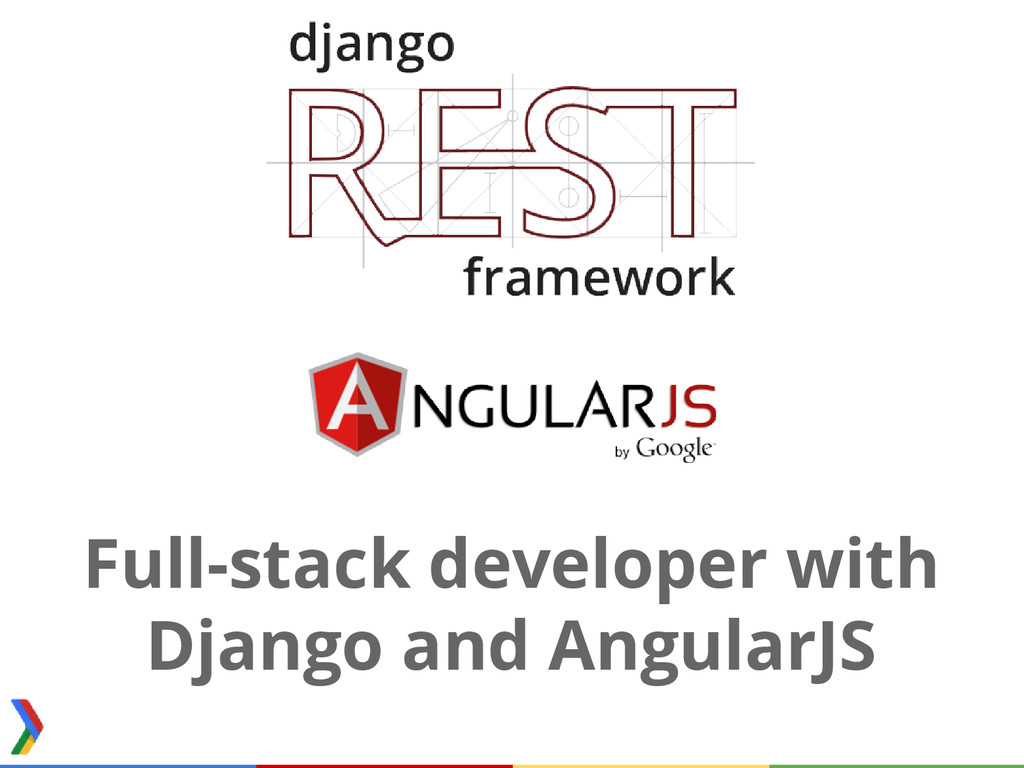 Full­stack developer with Django and AngularJS