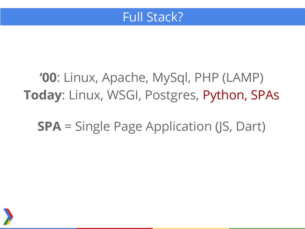 Full Stack? '00: Linux, Apache, MySql, PHP (LAM...