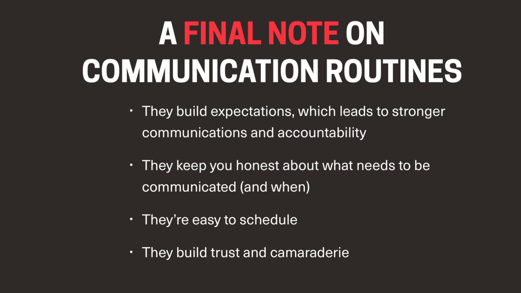 A FINAL NOTE ON COMMUNICATION ROUTINES • They b...