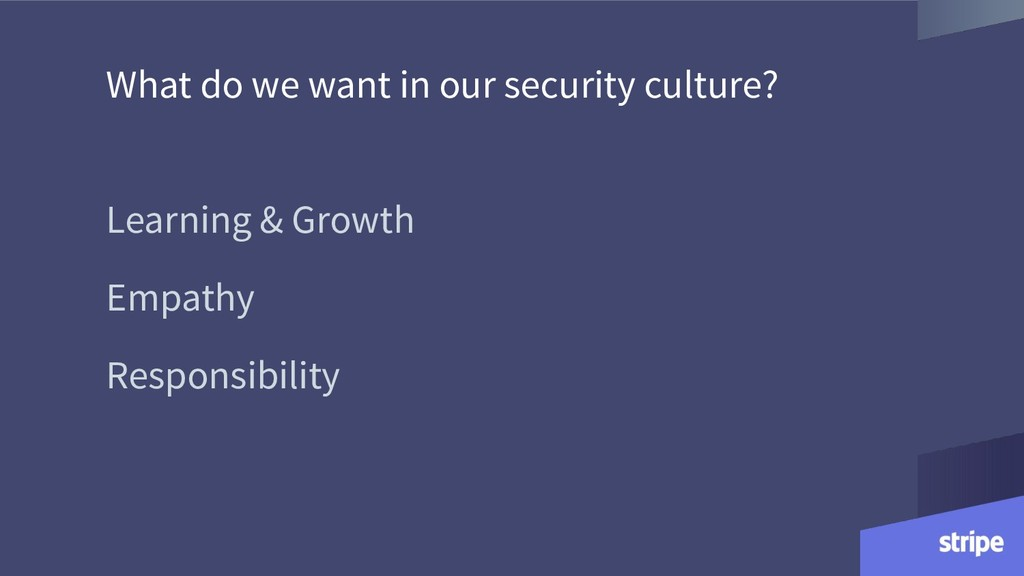 What do we want in our security culture? Learni...