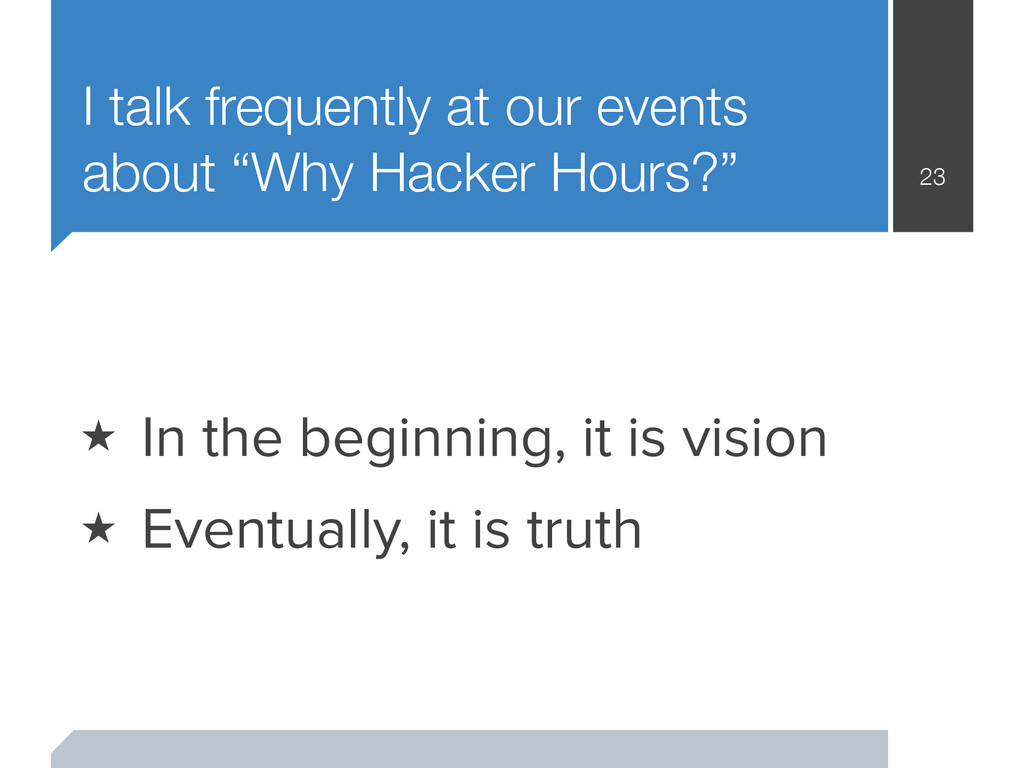 "I talk frequently at our events about ""Why Hack..."