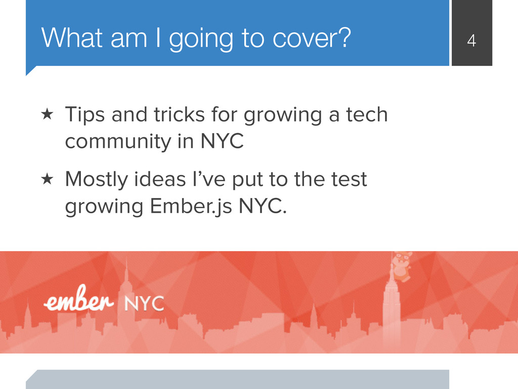 4 What am I going to cover? ★ Tips and tricks f...