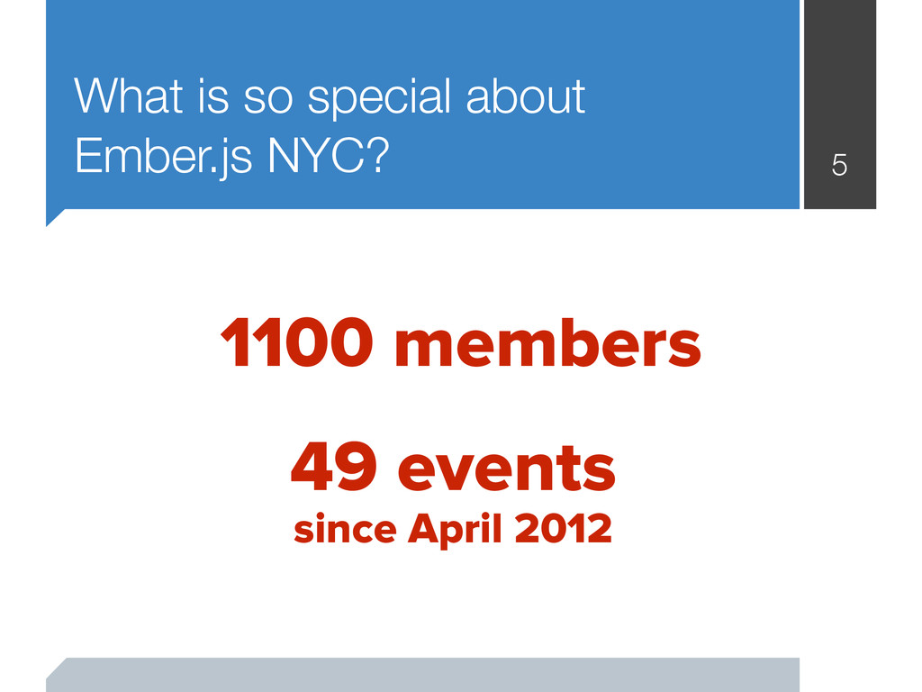 What is so special about Ember.js NYC? 5 49 eve...