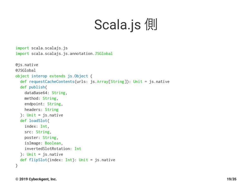 Scala.js ଆ import scala.scalajs.js import scala...