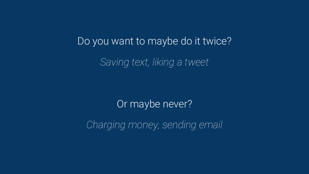 Do you want to maybe do it twice? Saving text, ...