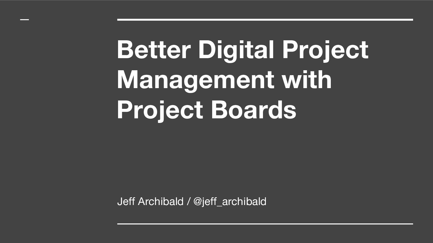 Better Digital Project Management with Project ...