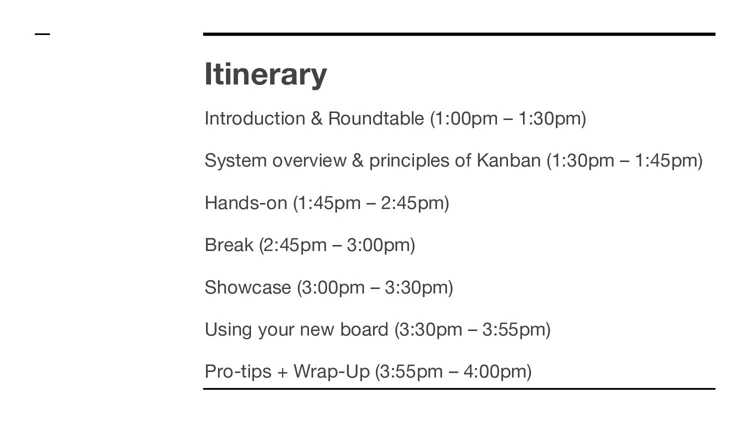Itinerary Introduction & Roundtable (1:00pm – 1...