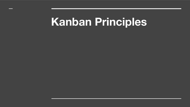 Kanban Principles