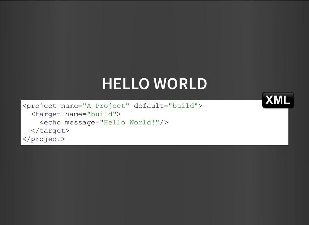 "HELLO WORLD HELLO WORLD <project name=""A Projec..."