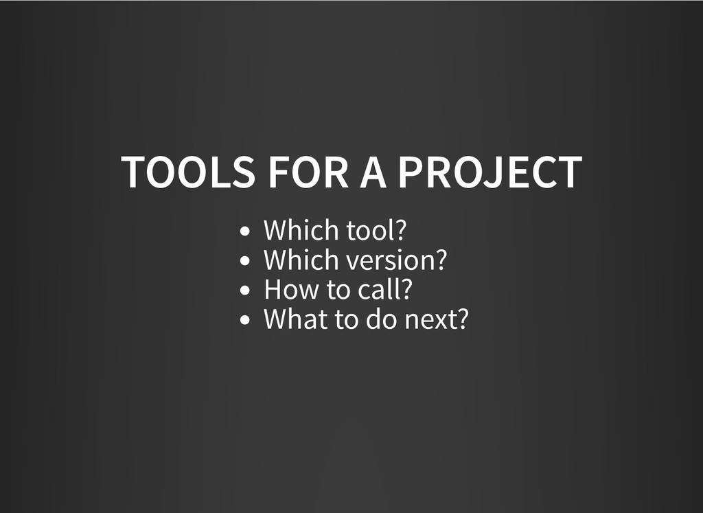 TOOLS FOR A PROJECT TOOLS FOR A PROJECT Which t...