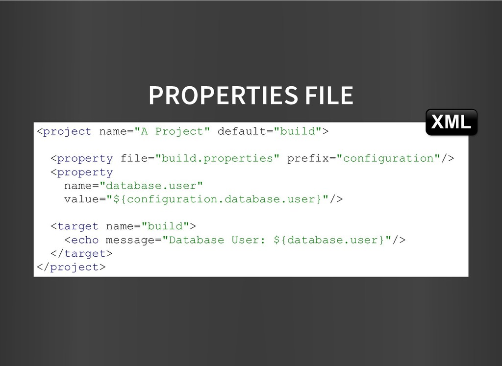 """PROPERTIES FILE PROPERTIES FILE <project name=""""..."""
