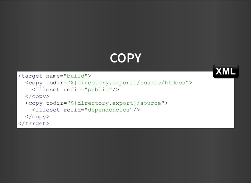 """COPY COPY <target name=""""build""""> <copy todir=""""${..."""