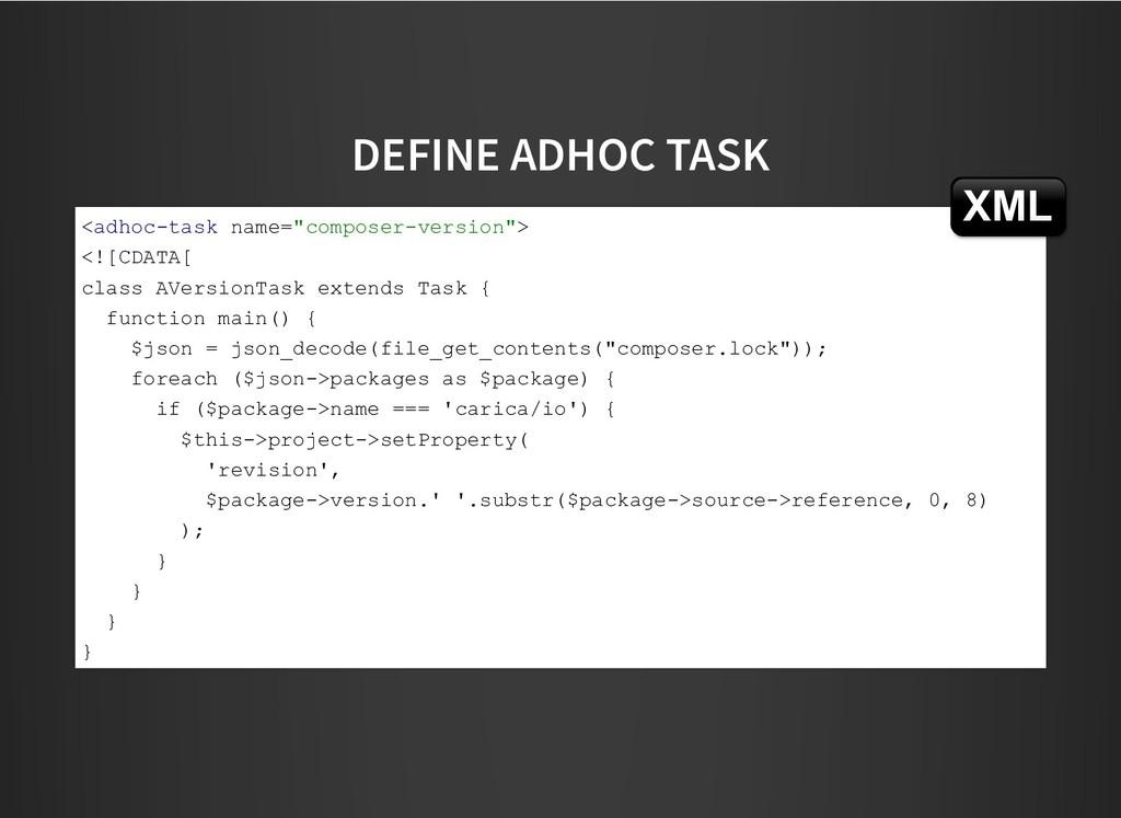 DEFINE ADHOC TASK DEFINE ADHOC TASK <adhoc-task...