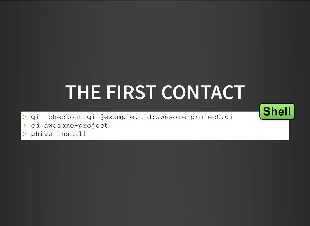 THE FIRST CONTACT THE FIRST CONTACT > git check...