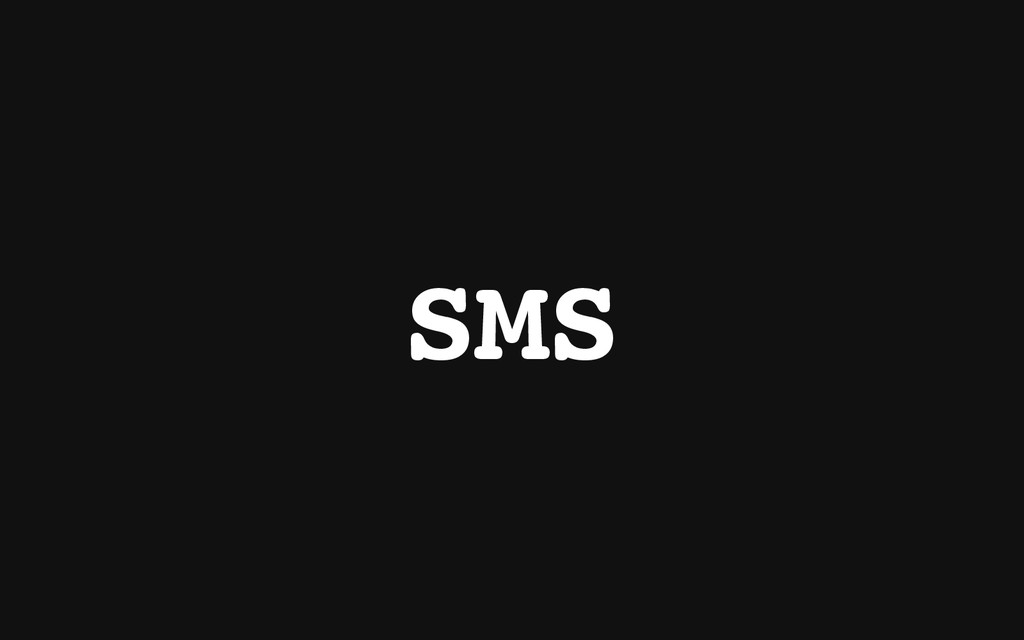 S M S