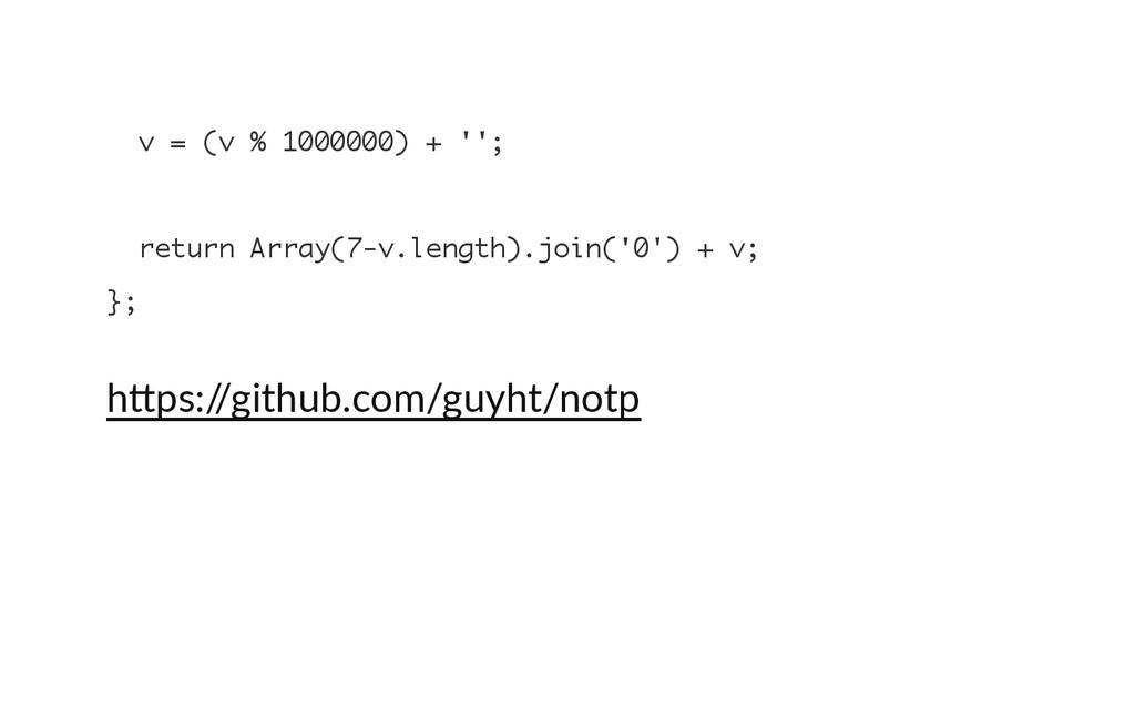 v = ( v % 1 0 0 0 0 0 0 ) + ' ' ; r e t u r n A...