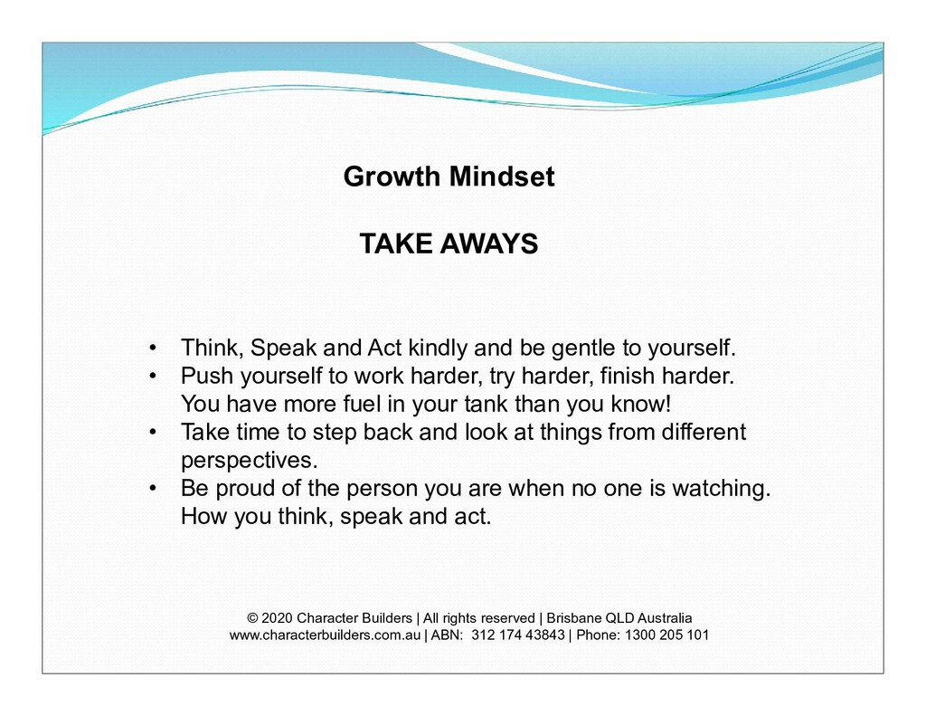 Growth Mindset TAKE AWAYS © 2020 Character Buil...