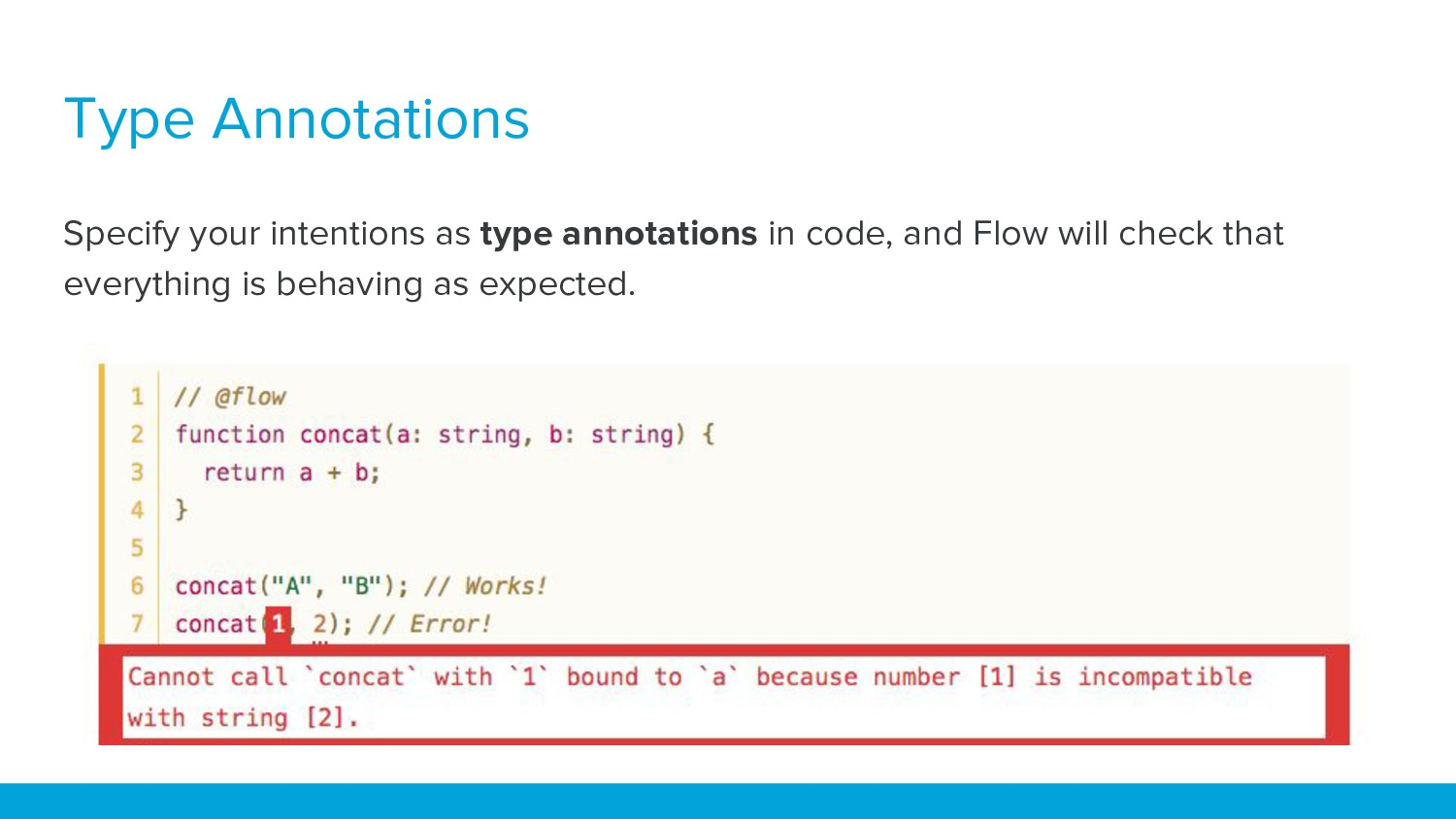 Type Annotations Specify your intentions as typ...