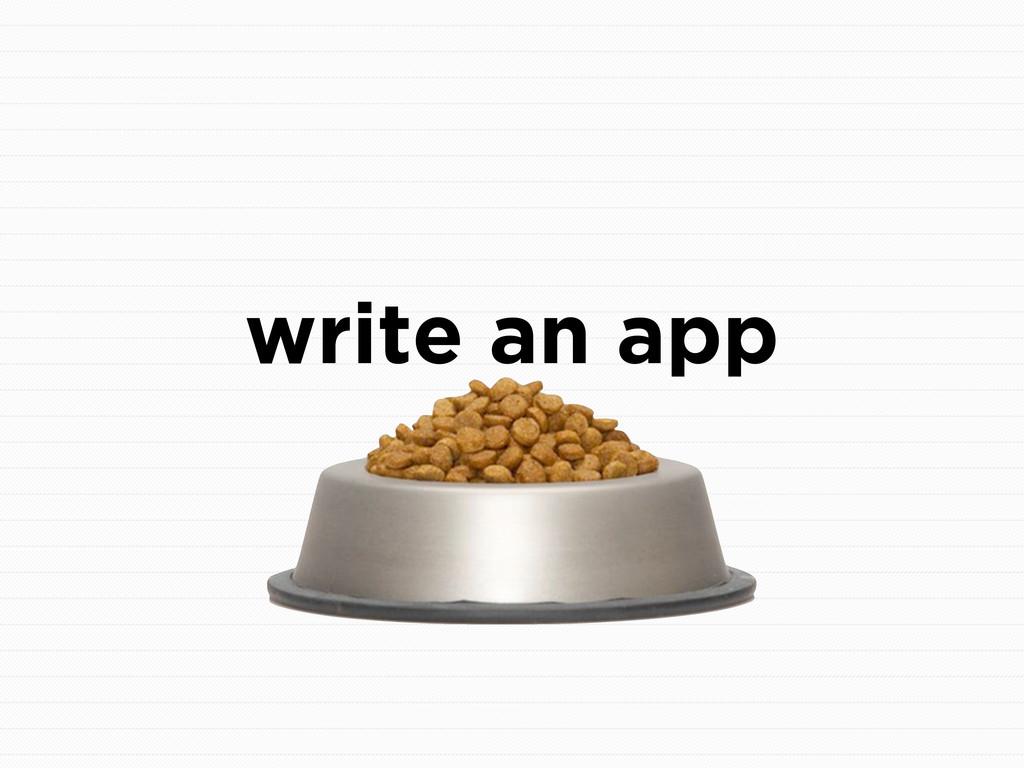 write an app
