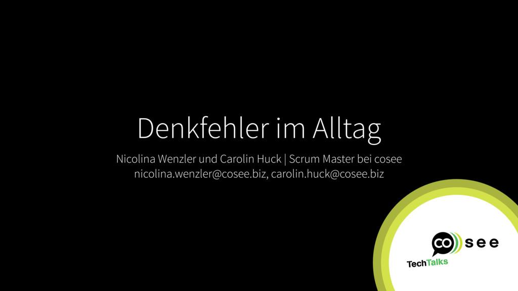 Denkfehler im Alltag Nicolina Wenzler und Carol...