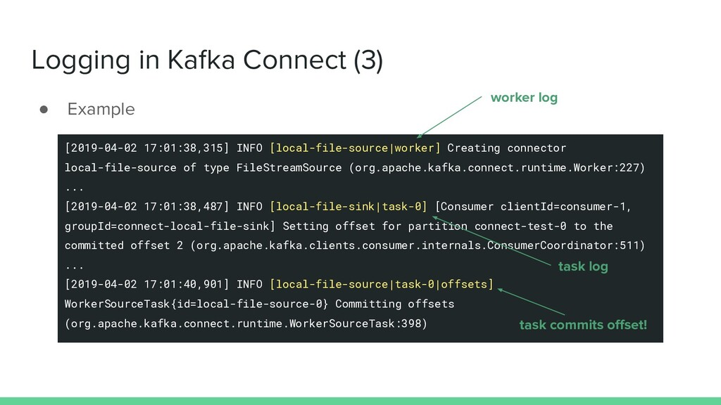 Logging in Kafka Connect (3) ● Example [2019-04...