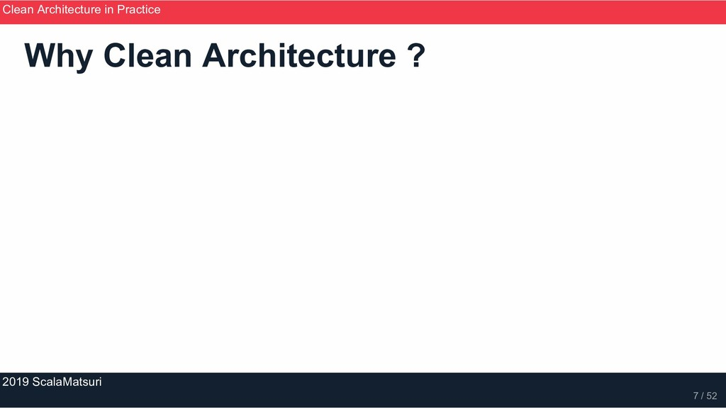 Why Clean Architecture ? Clean Architecture in ...