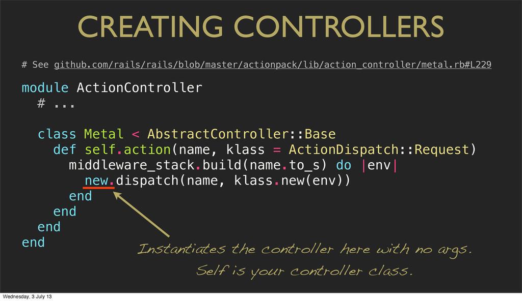 CREATING CONTROLLERS # See github.com/rails/rai...