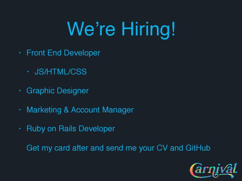 We're Hiring! • Front End Developer • JS/HTML/C...