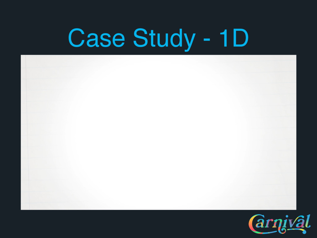 Case Study - 1D