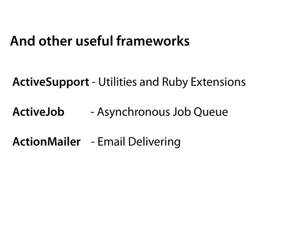 ActiveSupport - Utilities and Ruby Extensions A...