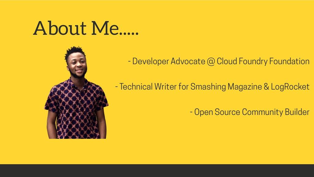 - Developer Advocate @ Cloud Foundry Foundation...