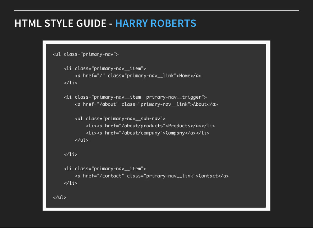 HTML STYLE GUIDE - HARRY ROBERTS