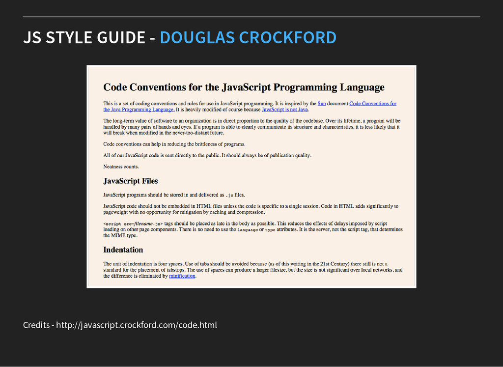 JS STYLE GUIDE - DOUGLAS CROCKFORD Credits - ht...