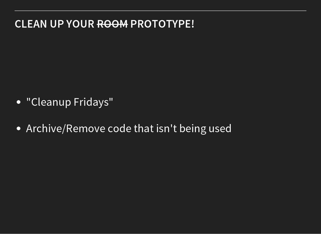"CLEAN UP YOUR ROOM PROTOTYPE! ""Cleanup Fridays""..."