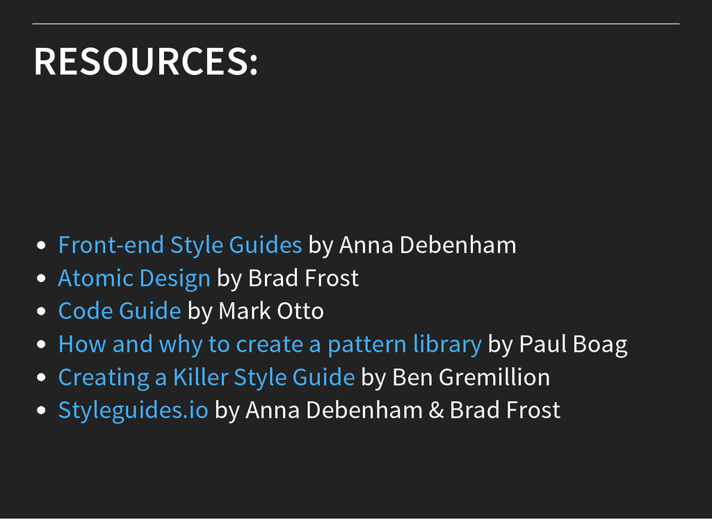 RESOURCES: by Anna Debenham by Brad Frost by Ma...