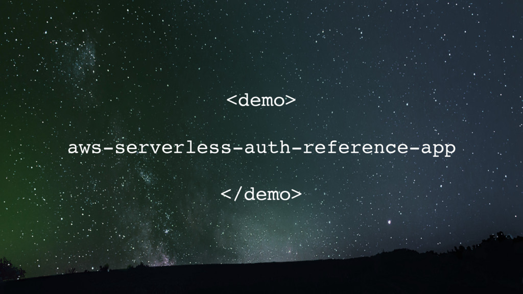 <demo> aws-serverless-auth-reference-app </demo>