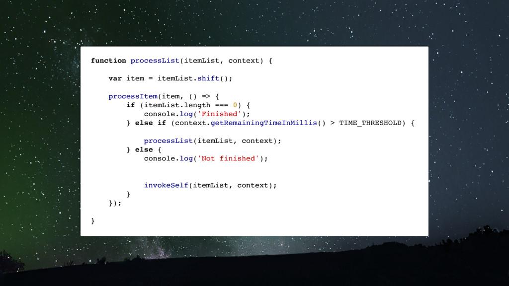 function processList(itemList, context) { var i...