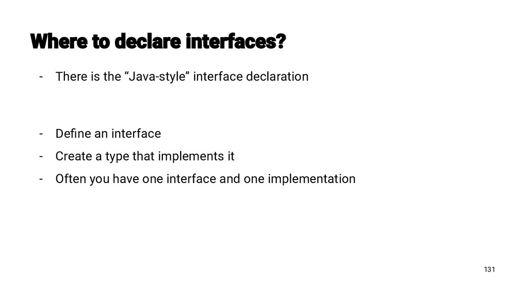 "131 - There is the ""Java-style"" interface decla..."