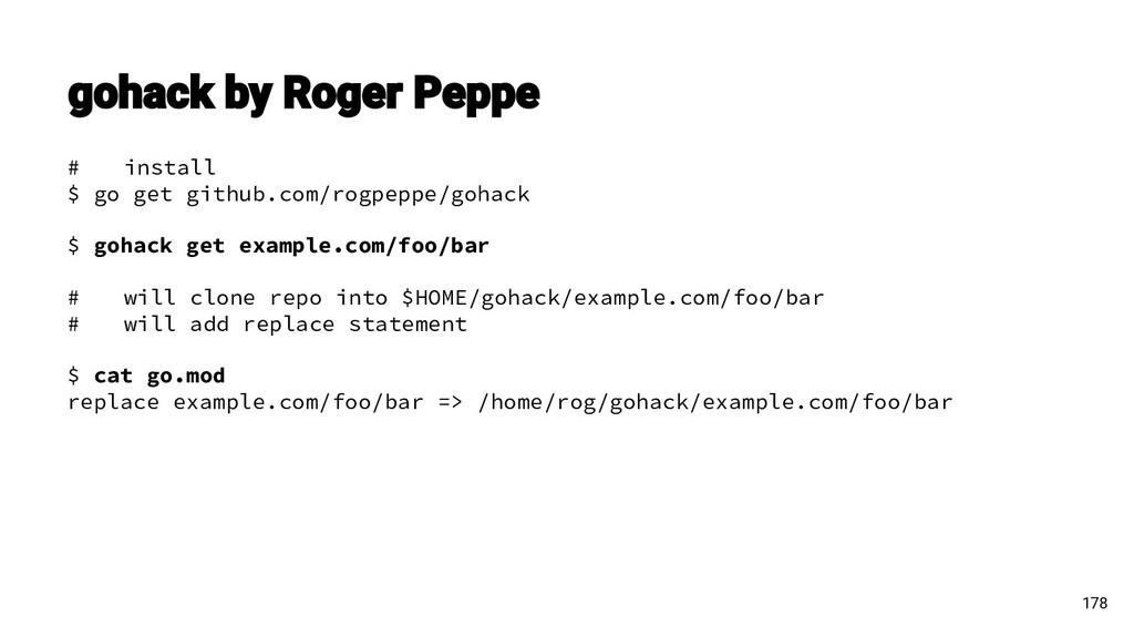 # install $ go get github.com/rogpeppe/gohack $...