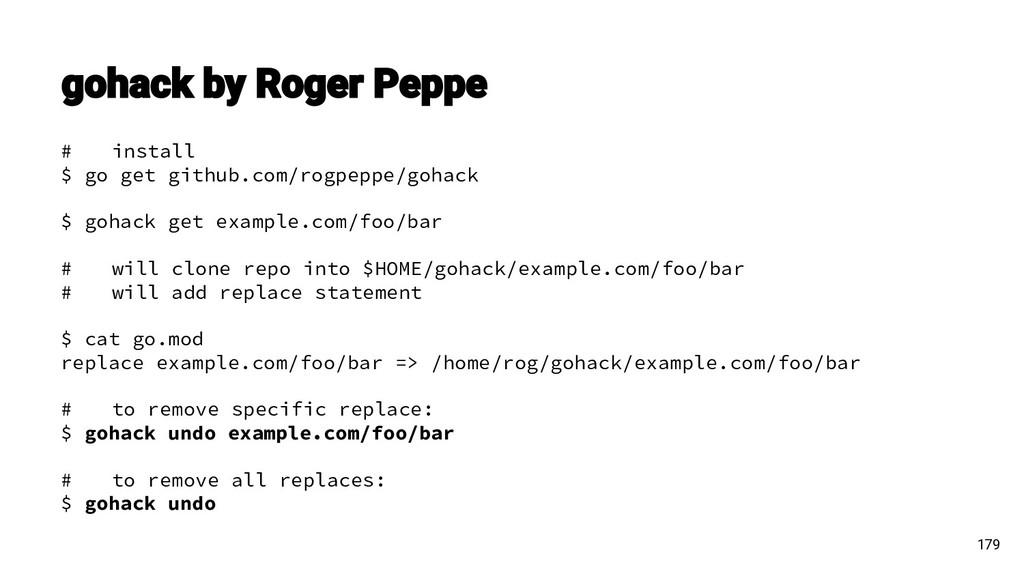 179 # install $ go get github.com/rogpeppe/goha...