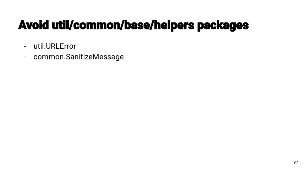 - util.URLError - common.SanitizeMessage 61