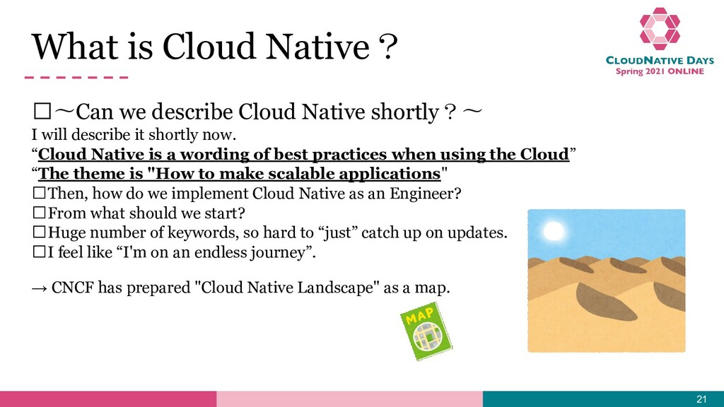 𝥷〜Can we describe Cloud Native shortly?〜 I will...