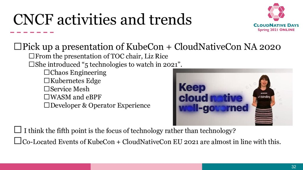 CNCF activities and trends 𝥷Pick up a presentat...
