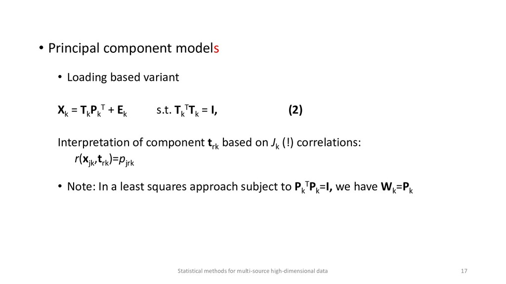 • Principal component models • Loading based va...