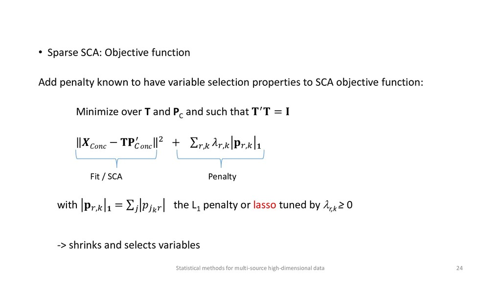 • Sparse SCA: Objective function Add penalty kn...