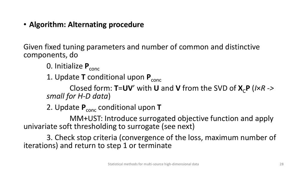 • Algorithm: Alternating procedure Given fixed ...