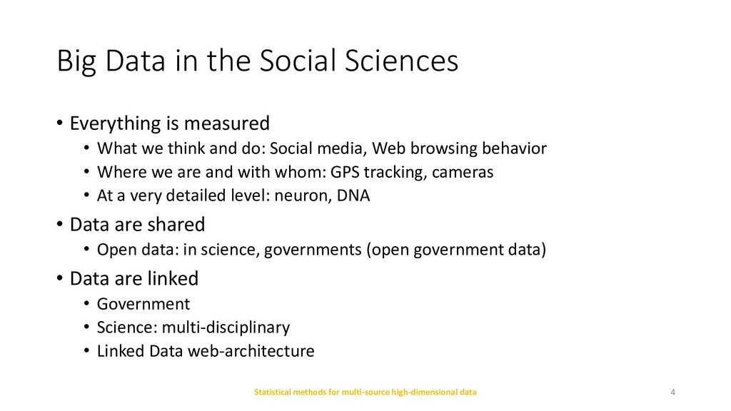 Big Data in the Social Sciences • Everything is...