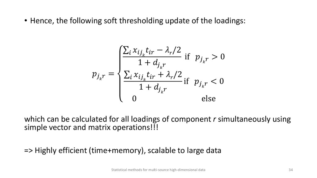 • Hence, the following soft thresholding update...